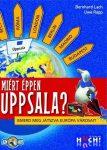 Miért éppen Uppsala? Ismerd meg játszva Európa városait! társasjáték