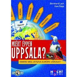 Miért éppen Uppsala? Ismerd meg játszva Európa városait!