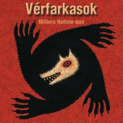 Vérfarkasok Miller's Hollow-ban - Party játék